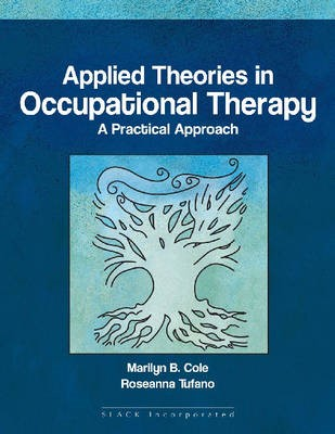 Applied Theories in Occupational Therapy -