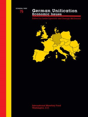 Occasional Paper (International Monetary Fund) No 75); German Unification -