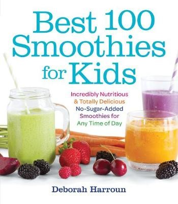 Best 100 Smoothies for Kids -