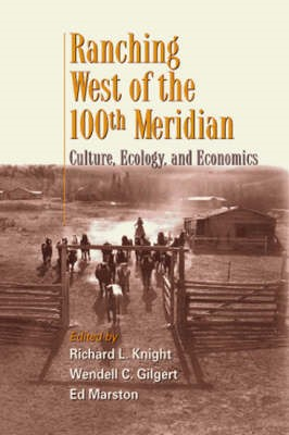 Ranching West of the 100th Meridian -