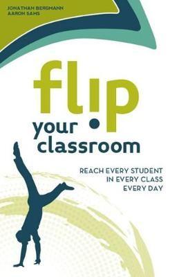 Flip Your Classroom -