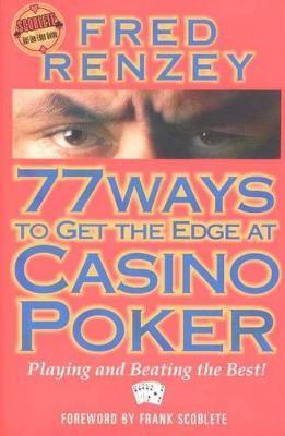 77 Ways to Get the Edge at Casino Poker - pr_227214