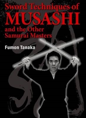 Sword Techniques Of Musashi And The Other Samurai Masters - pr_287354