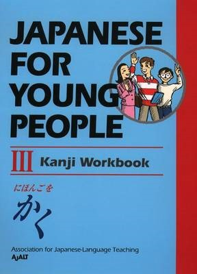 Japanese For Young People Iii: Kanji Workbook - pr_62821