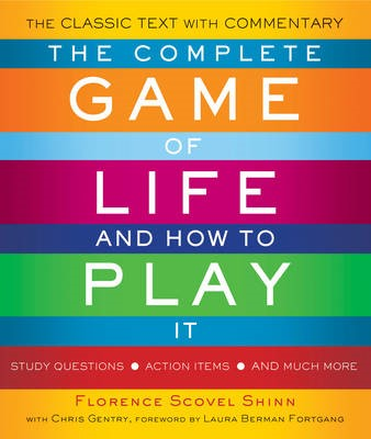 The Complete Game of Life and How to Play it -