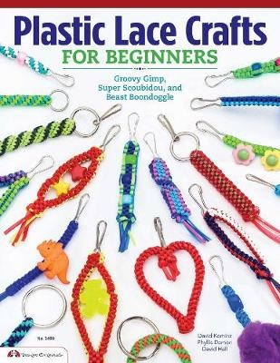Plastic Lace Crafts for Beginners -