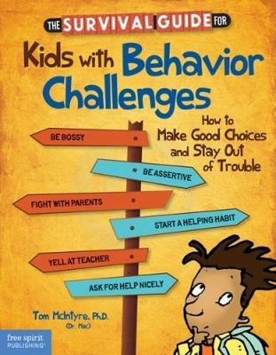 The Survival Guide for Kids with Behavior Challenges - pr_20508