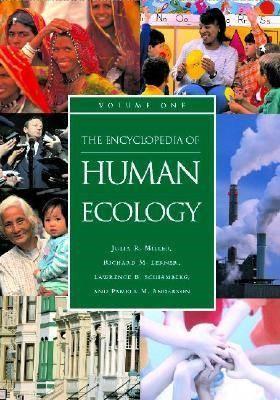 The Encyclopedia of Human Ecology [2 volumes] - pr_209306