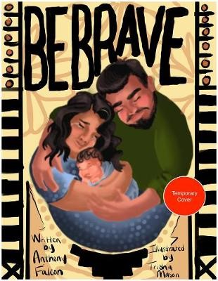 Be Brave, Be Brave, Be Brave - pr_261491