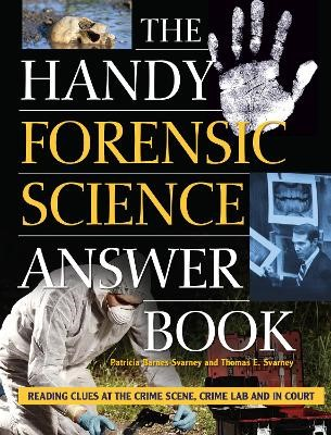 The Handy Forensic Science Answer Book -