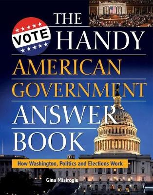 The Handy American Government Answer Book - pr_20730