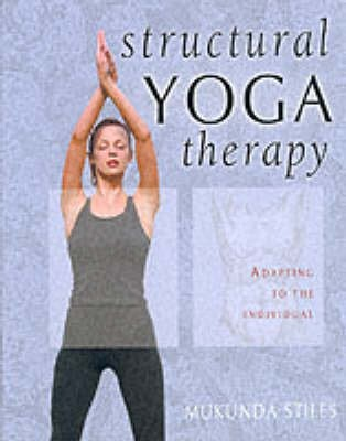 Structural Yoga Therapy -