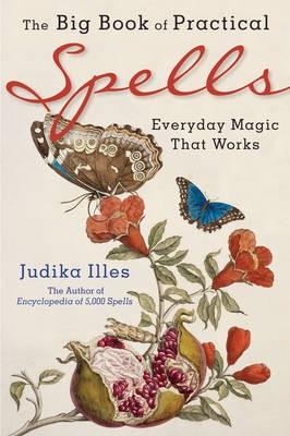 The Big Book of Practical Spells -