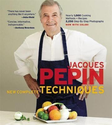 Jacques Pepin New Complete Techniques -
