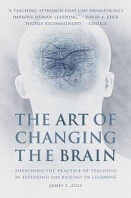 The Art of Changing the Brain -
