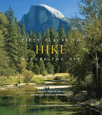 Fifty Places to Hike Before You Die -
