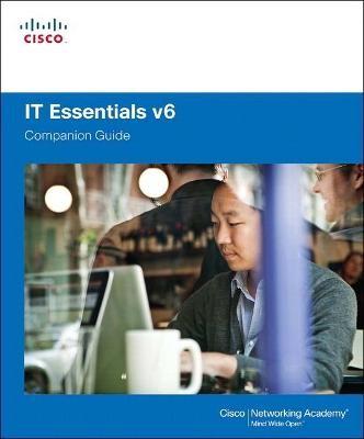 IT Essentials Companion Guide v6 -