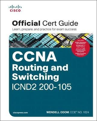 CCNA Routing and Switching ICND2 200-105 Official Cert Guide -