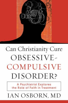 Can Christianity Cure Obsessive-Compulsive Disorder? - pr_410214