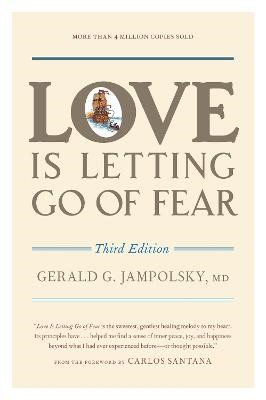 Love Is Letting Go of Fear, Third Edition -