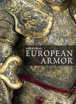 How to Read European Armor -