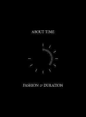 About Time - Fashion and Duration -