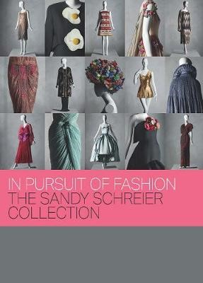 In Pursuit of Fashion - The Sandy Schreier Collection -