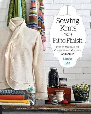 Sewing Knits from Fit to Finish -