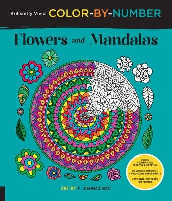 Brilliantly Vivid Color-by-Number: Flowers and Mandalas - pr_285003