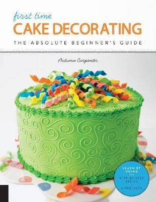 First Time Cake Decorating -