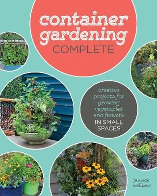 Container Gardening Complete -