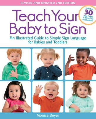 Teach Your Baby to Sign, Revised and Updated 2nd Edition - pr_285469