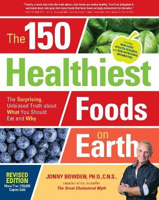 The 150 Healthiest Foods on Earth, Revised Edition - pr_285614