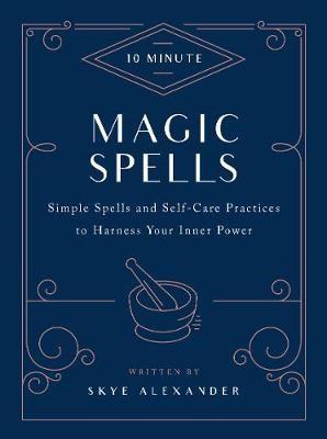 10-Minute Magic Spells -