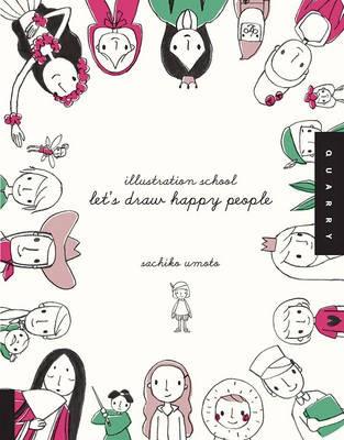 Let's Draw Happy People (Illustration School) -