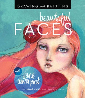 Drawing and Painting Beautiful Faces -