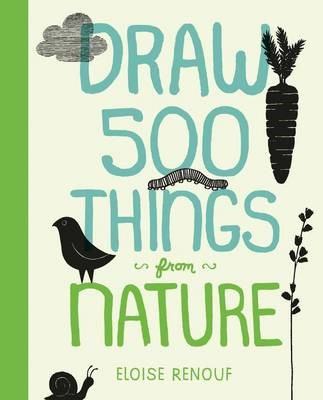 Draw 500 Things from Nature -