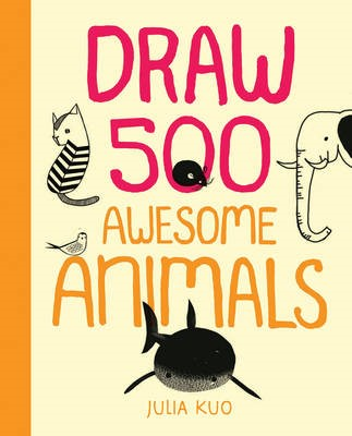 Draw 500 Awesome Animals - pr_285045
