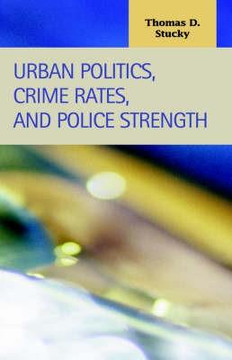 Urban Politics, Crime Rates, and Police Strength - pr_209552