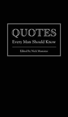 Quotes Every Man Should Know -