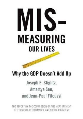Mis-measuring Our Lives -