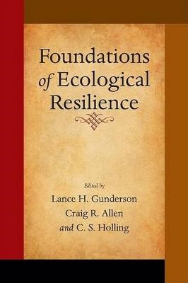 Foundations of Ecological Resilience -