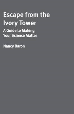 Escape from the Ivory Tower -