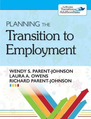 Planning the Transition to Employment -