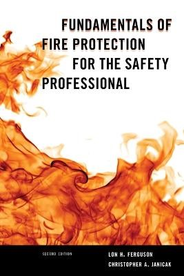 Fundamentals of Fire Protection for the Safety Professional - pr_408729