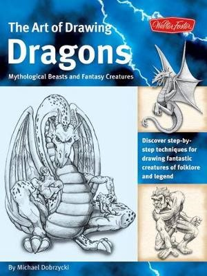 Dragons (The Art of Drawing) -