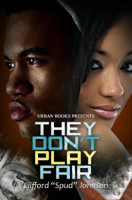They Don't Play Fair - pr_63507