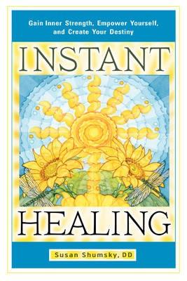 Instant Healing -