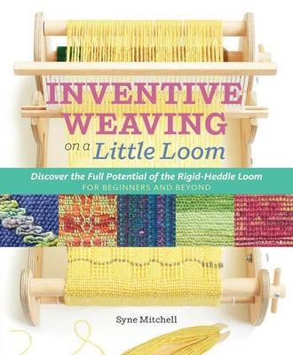 Inventive Weaving on a Little Loom - pr_288500