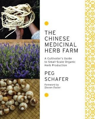 The Chinese Medicinal Herb Farm -